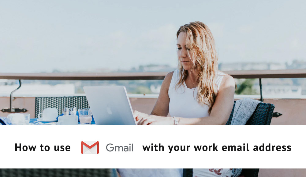 How to check your business email from Gmail (for free, no G Suite needed!)
